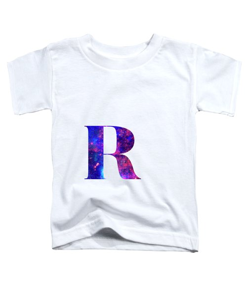 Letter R Galaxy In White Background Toddler T-Shirt