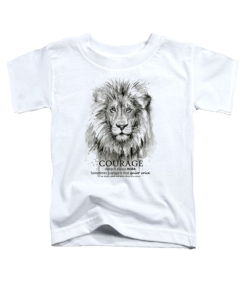 Lion Courage Motivational Quote Watercolor Animal Toddler T-Shirt