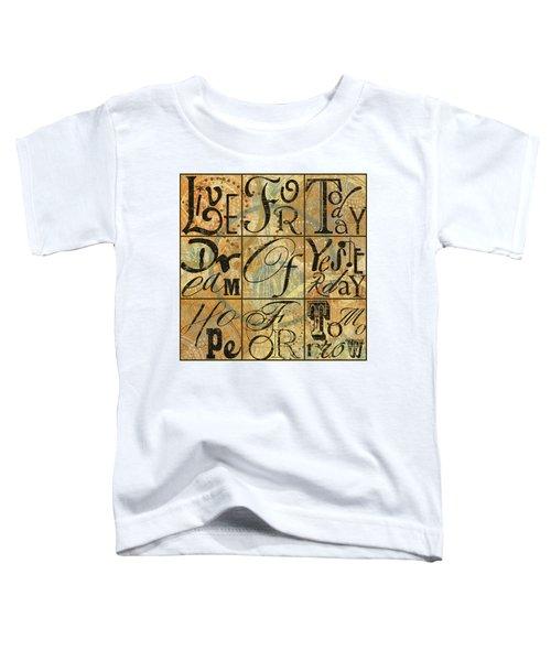 Live Dream Hope Toddler T-Shirt