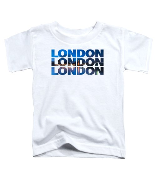 London Text Toddler T-Shirt by Matt Malloy