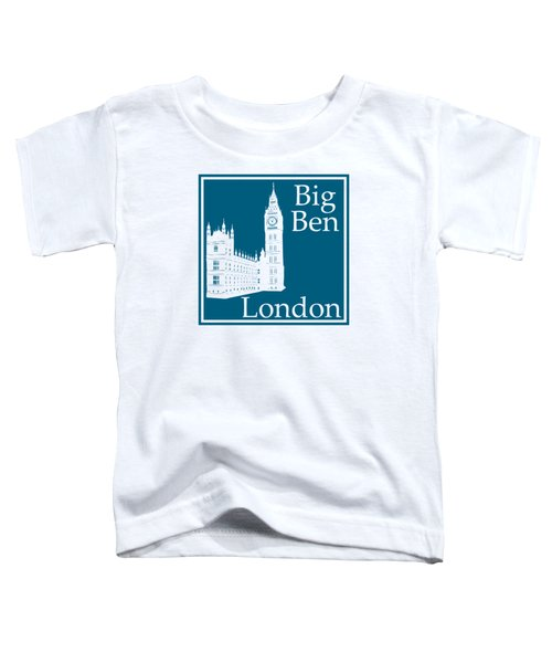 London's Big Ben In Blue Lagoon Toddler T-Shirt by Custom Home Fashions