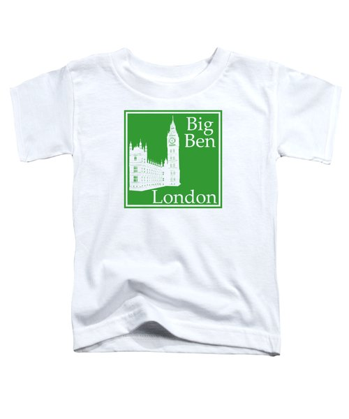 London's Big Ben In Dublin Green Toddler T-Shirt by Custom Home Fashions