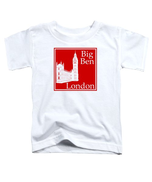 London's Big Ben In Red Toddler T-Shirt by Custom Home Fashions
