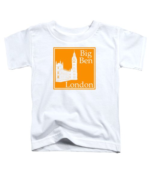 London's Big Ben In Tangerine Toddler T-Shirt by Custom Home Fashions