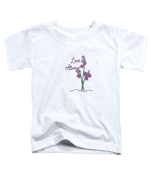 Love Always Toddler T-Shirt