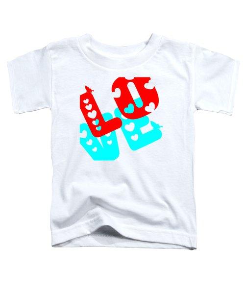 Love Toddler T-Shirt