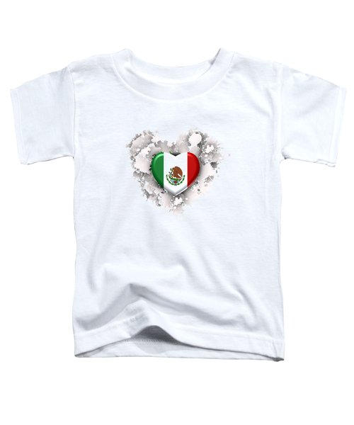 Love Mexico.1 Toddler T-Shirt