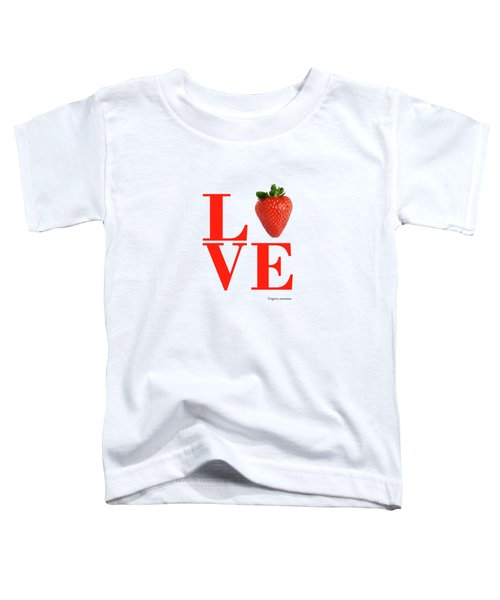Love Strawberry Toddler T-Shirt
