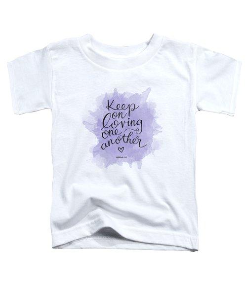 Loving Toddler T-Shirt