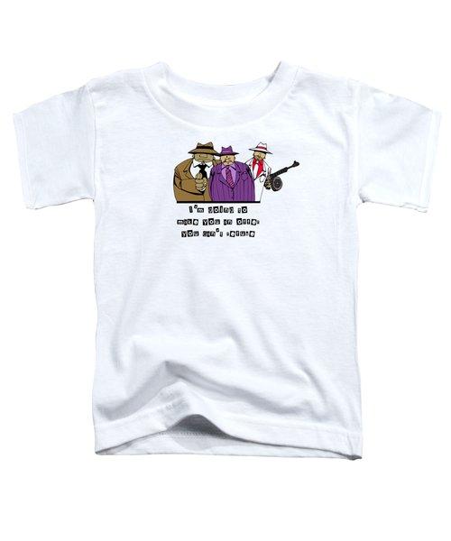 Mafia Toddler T-Shirt