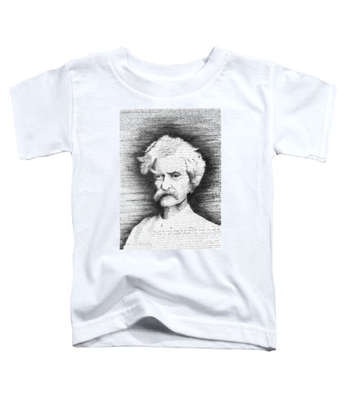 Mark Twain In His Own Words Toddler T-Shirt by Phil Vance