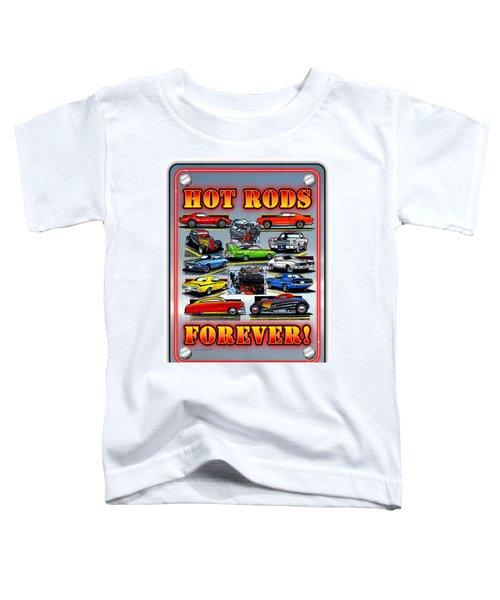 Metal Hot Rods Forever Toddler T-Shirt