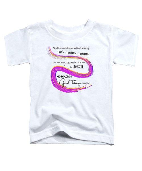 Missed Callings Toddler T-Shirt