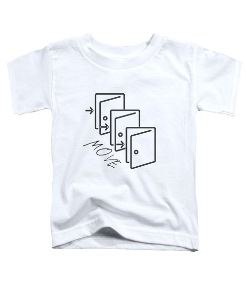 Move Toddler T-Shirt