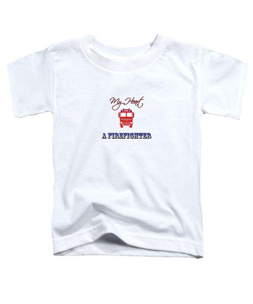 My Heart Belongs To A Firefighter Toddler T-Shirt