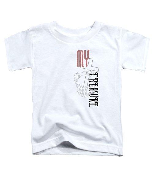 My Treasure Toddler T-Shirt