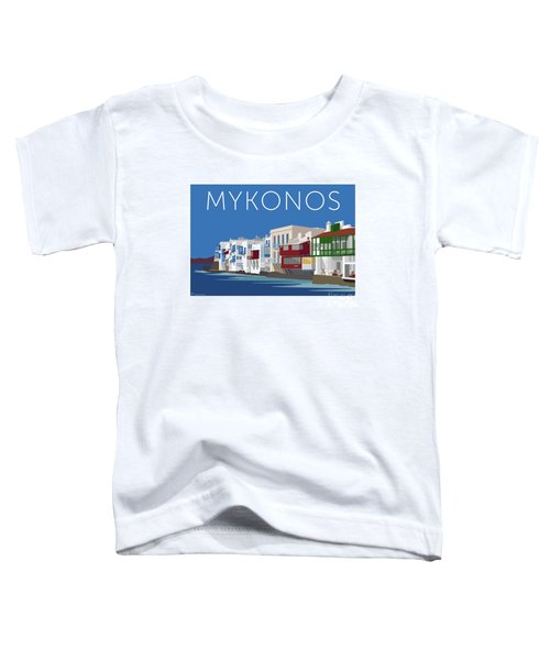 Mykonos Little Venice - Blue Toddler T-Shirt