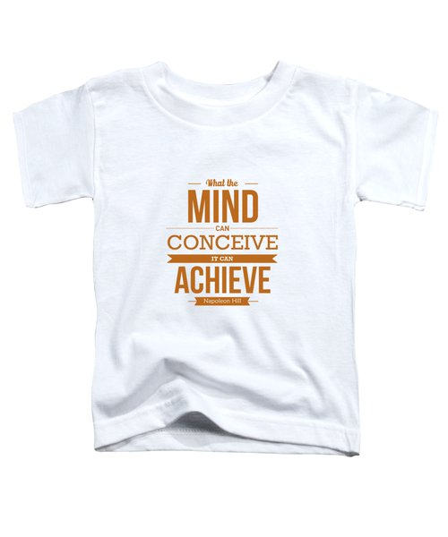 Napoleon Hill Typography Art Quotes Poster Toddler T-Shirt