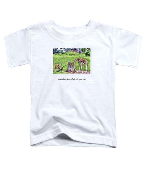 Never Be Ashamed Toddler T-Shirt
