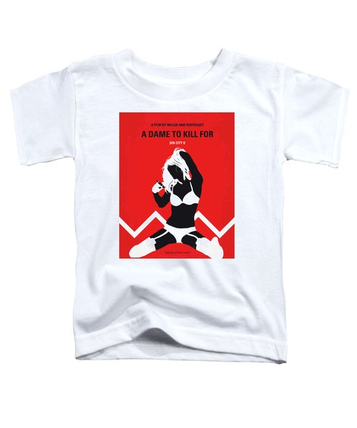 No304-2 My Sin City A Dame To Kill For Minimal Movie Poster Toddler T-Shirt
