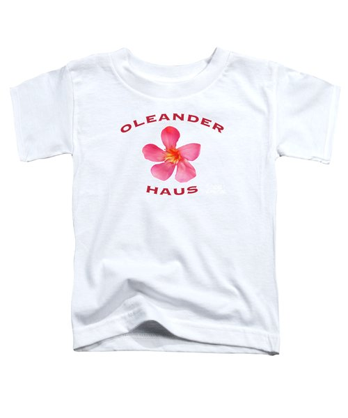 Oleander Haus Toddler T-Shirt