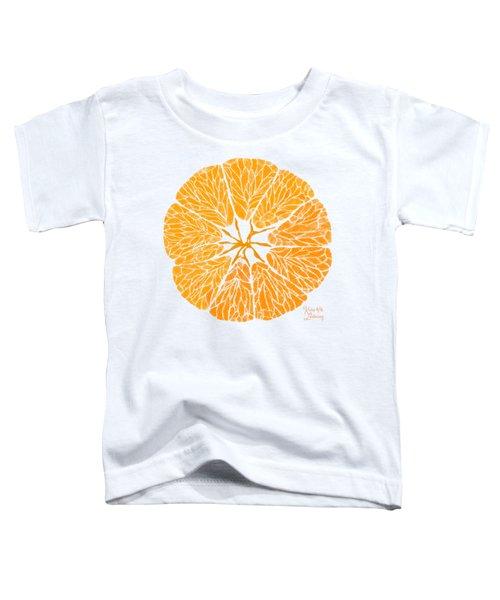 Orange You Glad Toddler T-Shirt