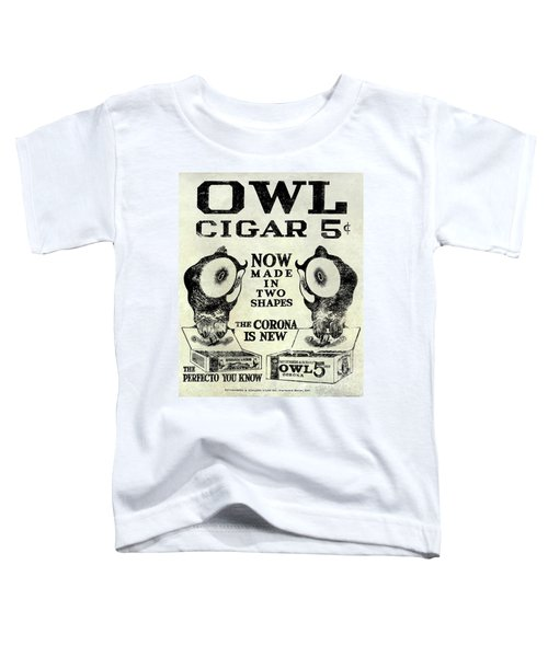 Owl Cigar Advertisement 1909 Toddler T-Shirt