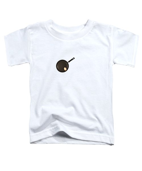Pan With Egg Toddler T-Shirt