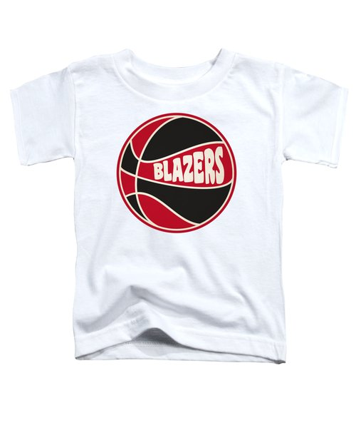 Portland Trail Blazers Retro Shirt Toddler T-Shirt by Joe Hamilton