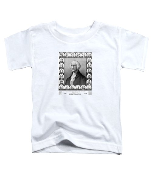Presidents Of The United States 1789-1889 Toddler T-Shirt by War Is Hell Store