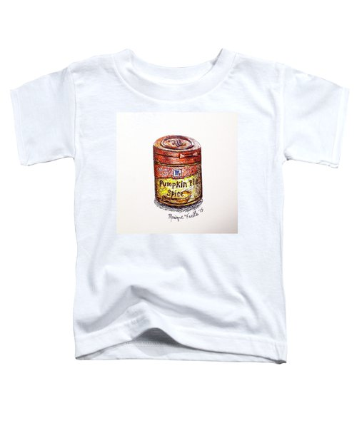 Pumpkin Pie Spice Toddler T-Shirt