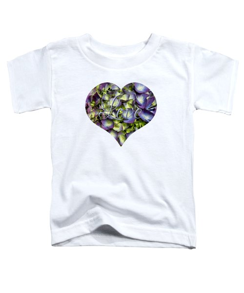 Purple And Cream Hydrangea Flowers Heart With Love Toddler T-Shirt