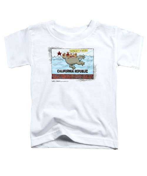 Rain And Drought In California Toddler T-Shirt