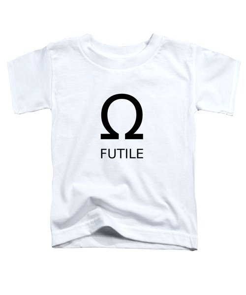 Resistance Is Futile Toddler T-Shirt