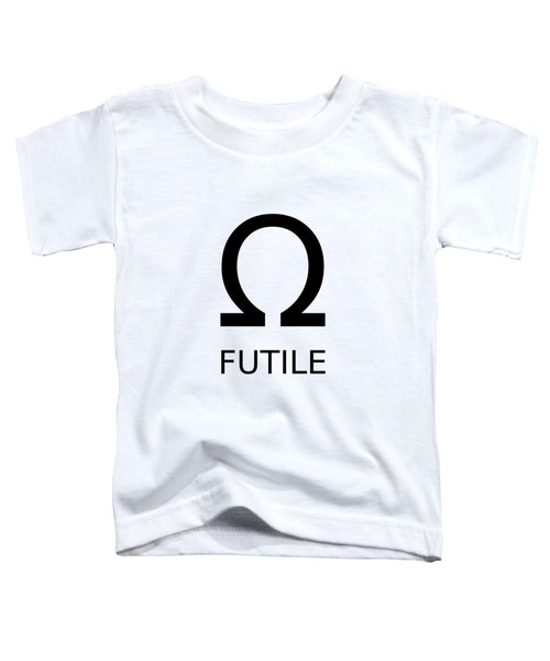 Resistance Is Futile Toddler T-Shirt