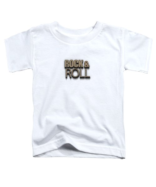 Rock And Roll Tee Stone Toddler T-Shirt