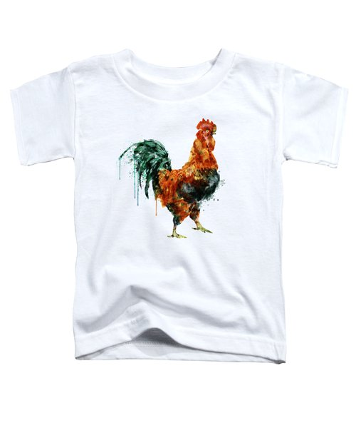 Rooster Watercolor Painting Toddler T-Shirt by Marian Voicu