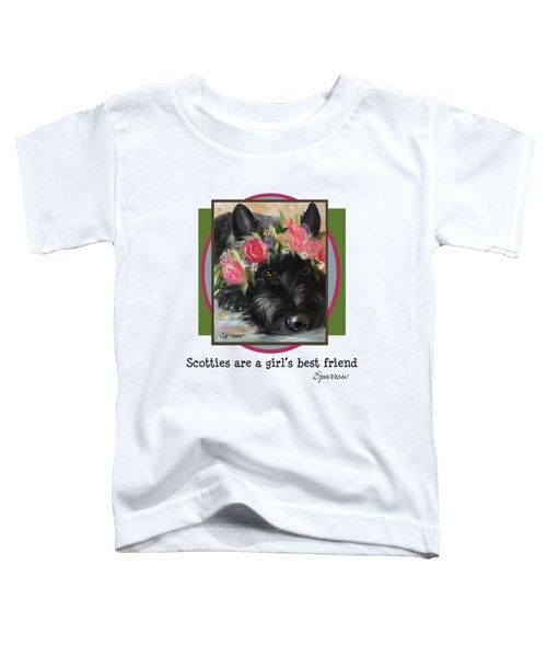 Scotties Are A Girl's Best Friend Toddler T-Shirt