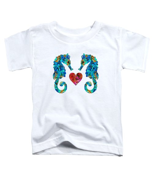 Sea Lovers - Seahorse Beach Art By Sharon Cummings Toddler T-Shirt