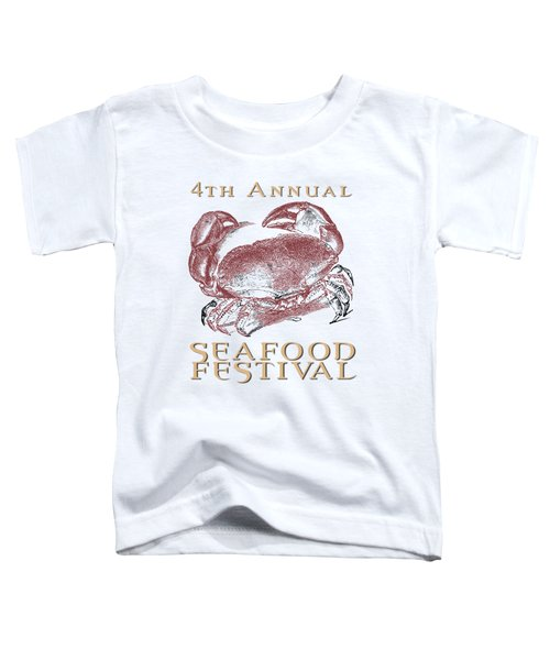 Seafood Festival Tee Toddler T-Shirt