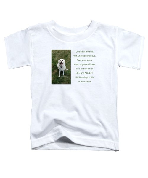 See And Accept Blessings Toddler T-Shirt