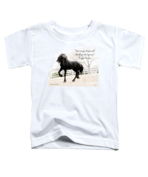 Show Me Your Horse Toddler T-Shirt