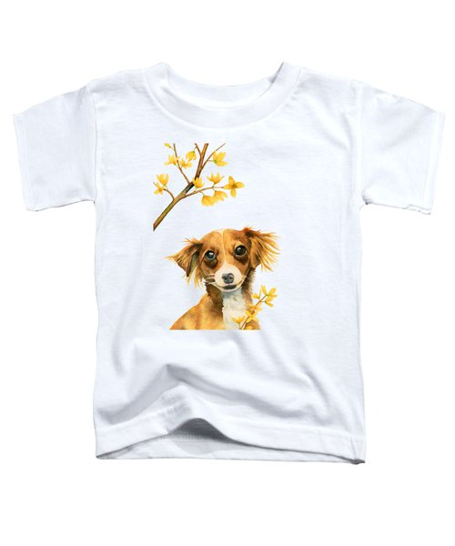 Signs Of Spring - Cute Dog With Forsythia Watercolor Painting Toddler T-Shirt
