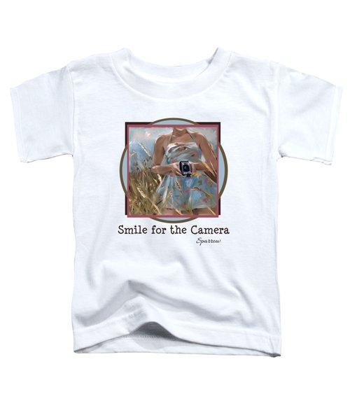 Smile For The Camer Toddler T-Shirt