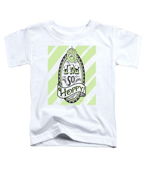 So Hoppy Toddler T-Shirt