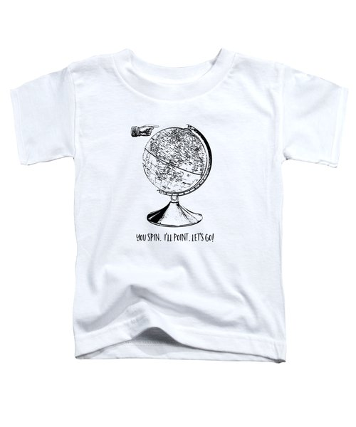 Spin The Globe Tee Toddler T-Shirt