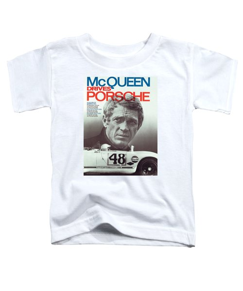Steve Mcqueen Drives Porsche Toddler T-Shirt