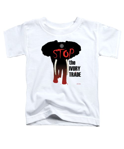 Stop The Ivory Trade Toddler T-Shirt by Galen Hazelhofer