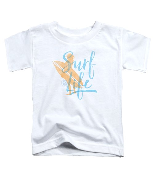Surf Life 2 Toddler T-Shirt by SoCal Brand