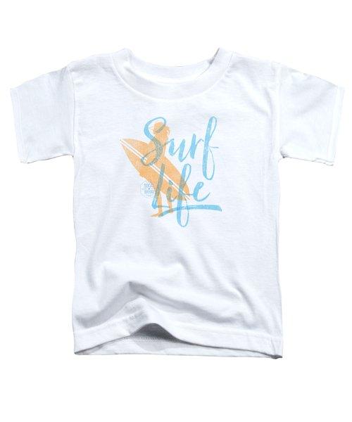 Surf Life 2 Toddler T-Shirt